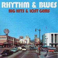 Rhythm & Blues: Big Hits & Lost Gems — сборник