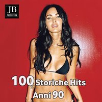 100 Storiche Hits Anni 90 — Disco Fever