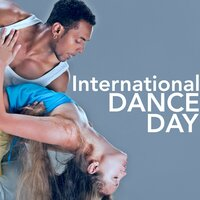 International Dance Day Collection - Best Dance, Latin & House Music to Celebrate Dancing & Hit the Floor — Ultimate Dance Hits & Dance Fitness & World Dance Music Dj, Ultimate Dance Hits, Dance Fitness, World Dance Music Dj