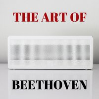 The Art of Beethoven — Людвиг ван Бетховен