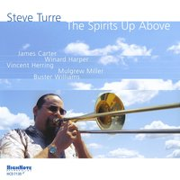 The Spirits up Above — Steve Turre