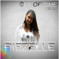 Out of time — Riezelle