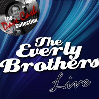 The Everly Brothers Live - — The Everly Brothers