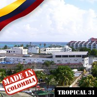 Made In Colombia / Tropical / 31 — сборник