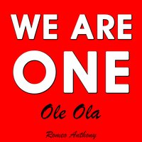 We Are One (Ole Ola) — Romeo Anthony