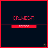 Toc Toc — DrumBeat