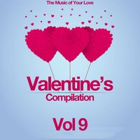 Valentine's Compilation, Vol. 9 (The Music of Your Love) — сборник