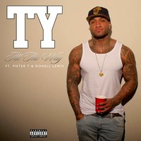 All The Way — Ty, Pieter T, Donell Lewis