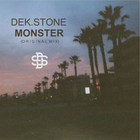 Monster — Dek.Stone