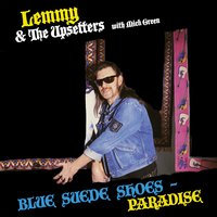 Blue Suede Shoes - Paradise — Mick Green, Lemmy & The Upsetters