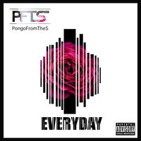 Everyday — PongoFromTheS