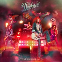 Live at Hammersmith — The Darkness