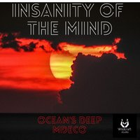 Insanity of the Mind — MDeco, Ocean's deep