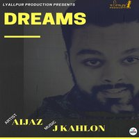Dreams — Aijaz