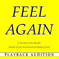 Feel Again (In the Style of One Republic) — Playback Audition
