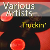 Truckin´ — Billie Holiday, Fats Waller, Cab Calloway, Sleepy John Estes, Blind Boy Fuller