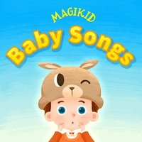 Baby Songs — Magikid
