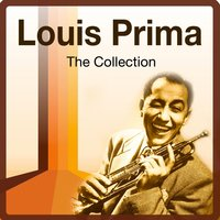 The Collection — Louis Prima
