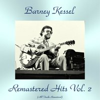 Remastered Hits Vol. 2 — Harry Edison, Red Mitchell, André Previn, Victor Feldman, Shelly Manne, Frank Rosolino, Ben Webster, Hampton Hawes, Barney Kessel