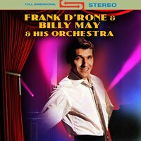 Frank D'rone & Billy May & His Orchestra — Frank/billy May & His Orchestra D'rone