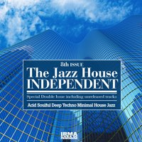 The Jazz House Independent, Vol. 8 — сборник