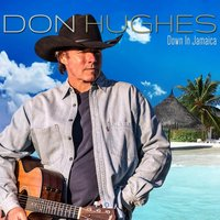 Down in Jamaica — Don Hughes