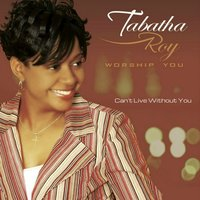 Can't Live Without You — Tabatha Roy