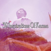 59 Inspirations Of Karma — Meditation Music Zone