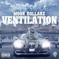 Ventilation, Vol. 1 — Mook Dollahz