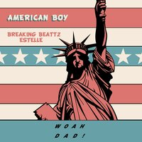 American Boy — Breaking Beattz, Estelle