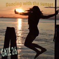 Dancing with the Sunset — GATE 26