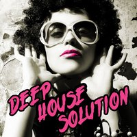 Deep House Solution — сборник