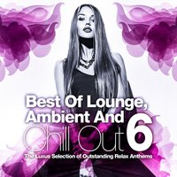 Best Of Lounge, Ambient and Chill Out, Vol.6 — сборник