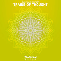Trains Of Thought — Ryke, BlauDisS