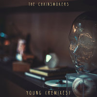 Young — The Chainsmokers