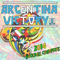Argentina Victory!!!: 2014 Football Champions — The Bandwagoners