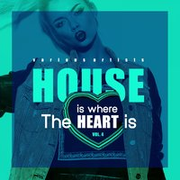 House Is Where The Heart Is, Vol. 4 — сборник