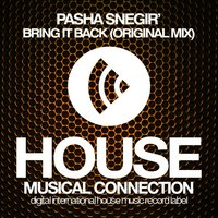 Bring It Back — Pasha Snegir'