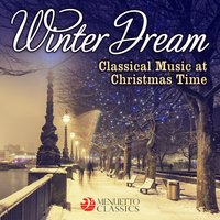 Winter Dream: Classical Music at Christmas Time — сборник