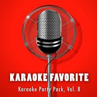 Karaoke Party Pack, Vol. 8 — Karaoke Jam Band, Karaoke Jam Band, Various Artists