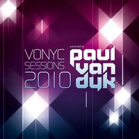 VONYC Sessions 2010 - Presented by Paul van Dyk — Paul Van Dyk