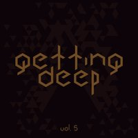 Getting Deep, Vol. 5 — сборник