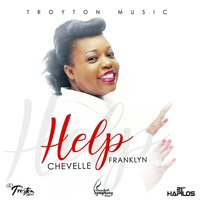 Help — Chevelle Franklyn, Chevelle Fanklyn
