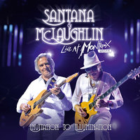 Live At Montreux 2011: Invitation To Illumination — John McLaughlin, Carlos Santana