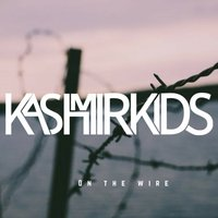 On the Wire — Kashmir Kids
