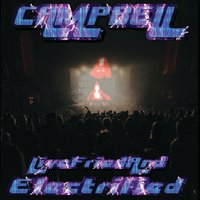 Live, Fried and Electrified — Campbell