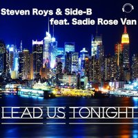 Lead Us Tonight — Side-B, Steven Roys, Side-B, Sadie Rose Van, Steven Roys