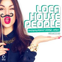 Loca House People, Vol. 29 — сборник