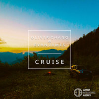 Cruise - Single — Oliver Chang, Evan James