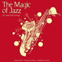 The Magic of Jazz - 35 Selected Songs — сборник